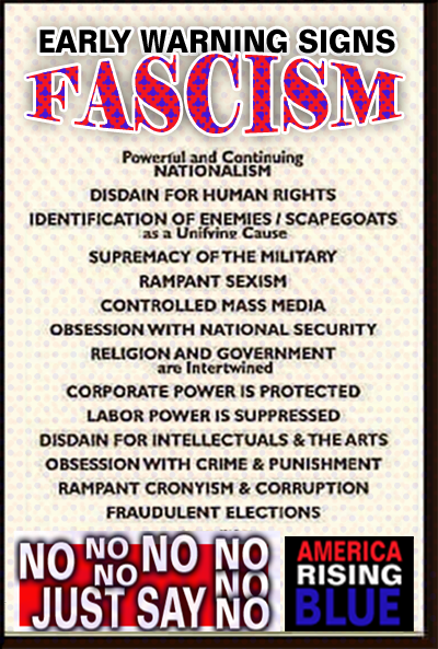 America Rising BLUE - Signs of Fascism