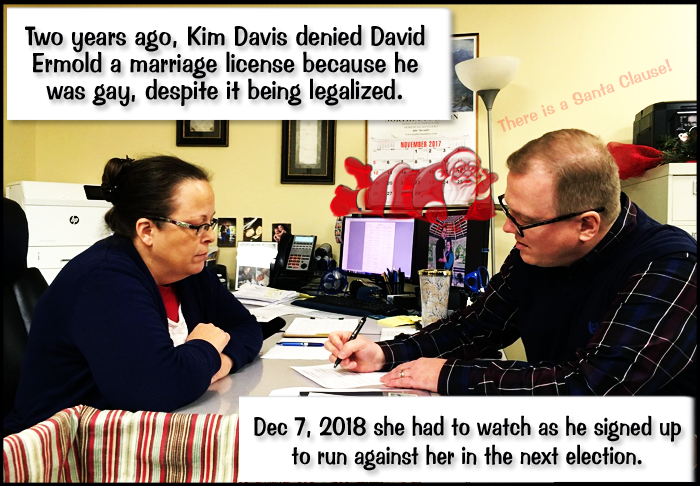 Gay man denied marriage license by Kim Davis challenging her for county clerk: I want to bring 'people back together'. December 7, 2017